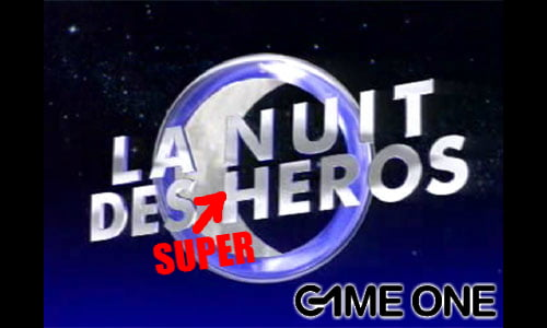 TNP nuitg1 TV   GAME ONE: La Nuit des Super héros