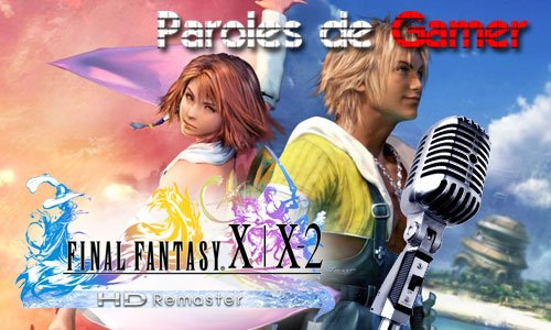 TNP interview FFXHD Paroles de Gamer   Final Fantasy X : récit dune grande aventure