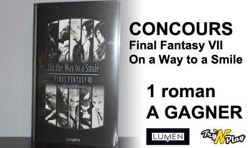 TNP ff7 concours CONCOURS Final Fantasy VII : On the Way to a Smile